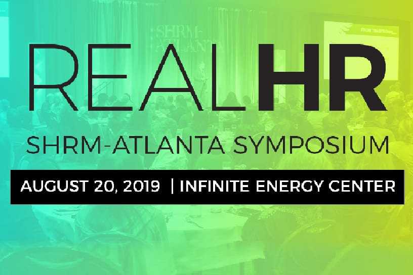 Real HR Shrm-Atlanta Symposium 2019 1