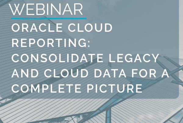 Webinar: Oracle Cloud Reporting - Consolidate Legacy and Cloud Data for a complete picture 8