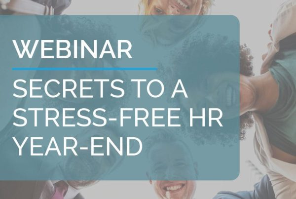 Webinar: Secrets to a Stress-Free HR Year-End 3