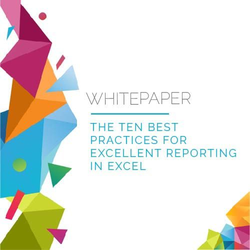 Whitepaper | 10 Best Practices for Reporting in Excel 3