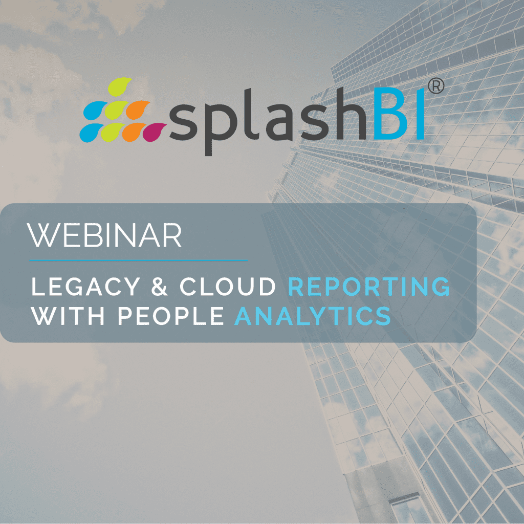 Legacy & Cloud Reporting with People Analytics 10