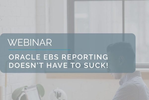 Oracle EBS Reporting doesn't have to suck! 1