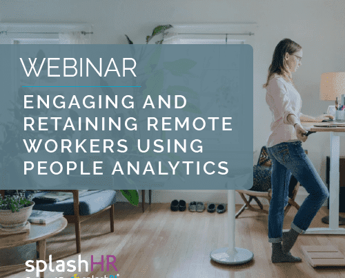 Engaging and retaining remote workers using people analytics 2