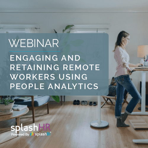 Engaging and retaining remote workers using people analytics 5
