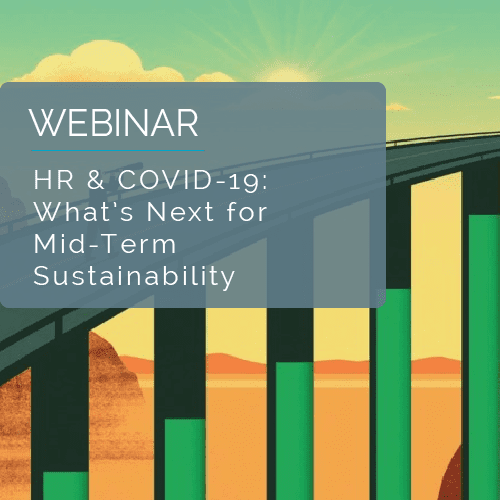 HR & COVID-19: What's Next for Mid-Term Sustainability 8