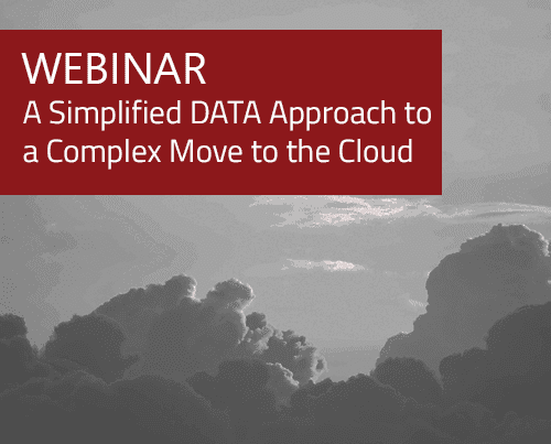 Case Study: A Simplified DATA Approach to a Complex Move to the Cloud 3