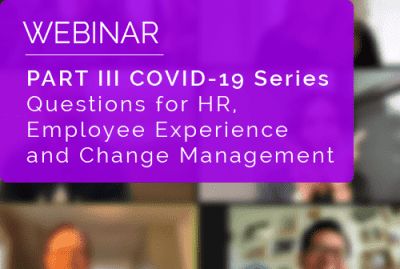 Part III COVID-19 Webinar Series - What Lies Ahead of HR? 12