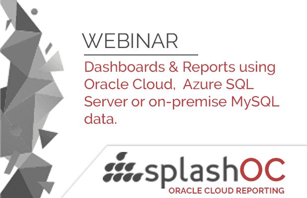 Dashboards & Reports using Oracle Cloud, Azure SQL Server or on-premise MySQL data. 2