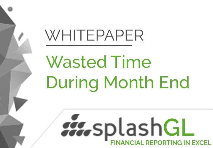 Wasted Time During Month End - Download Whitepaper! 1