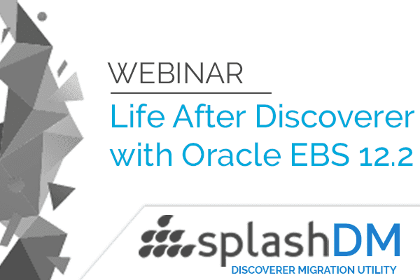 Life Beyond Discoverer with Oracle E-Business Suite R12.2 1