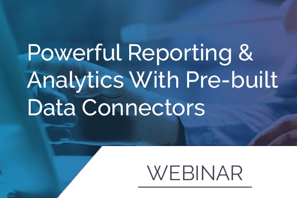 Powerful Reporting & Analytics with Pre-Built Data Connectors 3