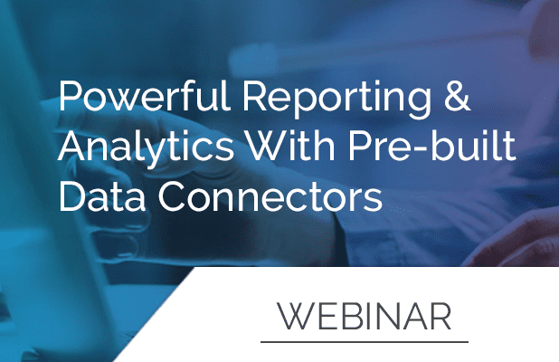 Powerful Reporting & Analytics with Pre-Built Data Connectors 4